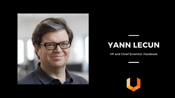 Yann Lecun - Machine Learning - Data Science - AI - Unearthed Solutions - Data Science Challenges